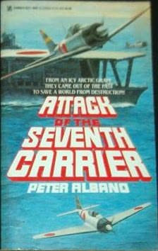 book cover of Attack of the Seventh Carrier