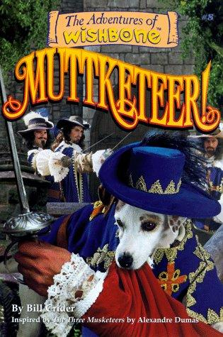 book cover of Muttketeer!