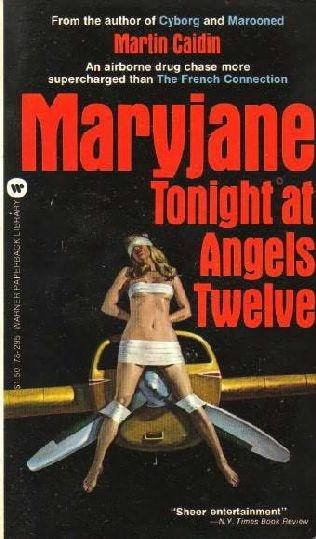 book cover of Maryjane Tonight at Angels Twelve