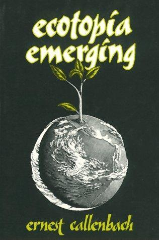 book cover of Ecotopia Emerging