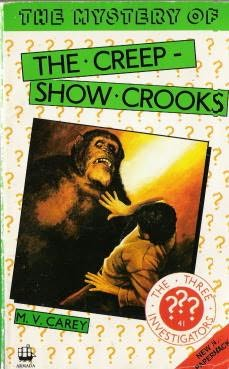 book cover of The Mystery of the Creep-Show Crooks