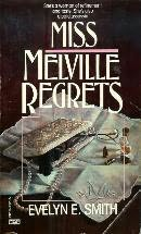 book cover of Miss Melville Regrets