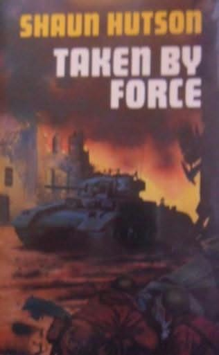 book cover of Taken by Force