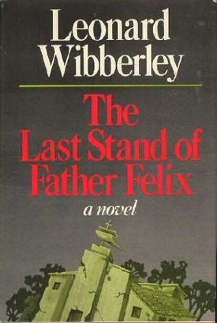 book cover of The Last Stand of Father Felix