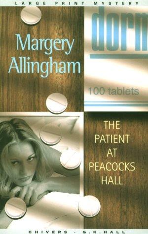 book cover of The Patient at Peacocks Hall