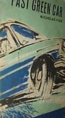 book cover of The Fast Green Car
