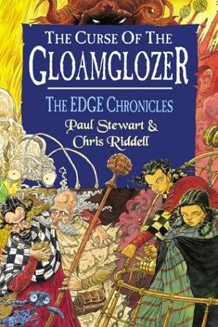 book cover of  The Curse of the Gloamglozer   (Edge Chronicles, book 4) by Chris Riddell and  Paul Stewart