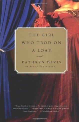 book cover of The Girl Who Trod On a Loaf