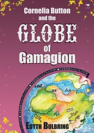book cover of Cornelia Button and the Globe of Gamagion