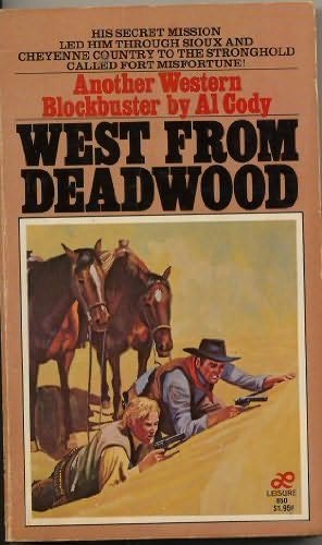 book cover of West from Deadwood