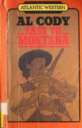 book cover of East to Montana