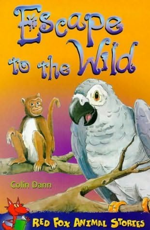 book cover of Escape to the Wild