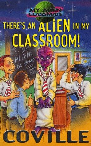 book cover of There\'s an Alien in My Classroom!