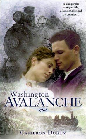 book cover of Washington Avalanche: 1910