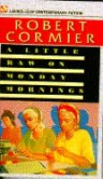 book cover of A Little Raw on Monday Mornings