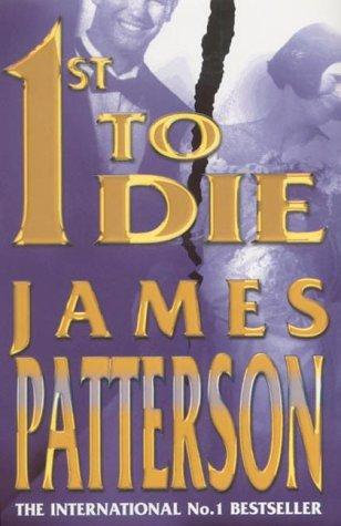 book cover of  1st to Die   (Women's Murder Club, book 1) by James Patterson