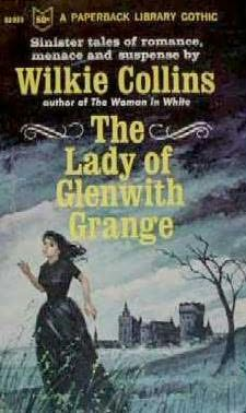 book cover of The Lady of Glenwith Grange