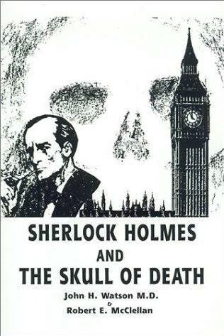 book cover of Sherlock Holmes and the Skull of Death