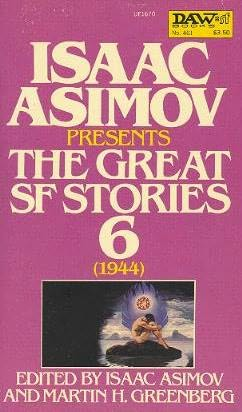 book cover of The Great SF Stories 6