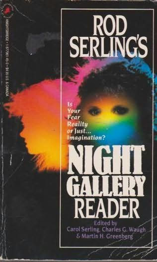 book cover of Rod Serling\'s Night Gallery Reader