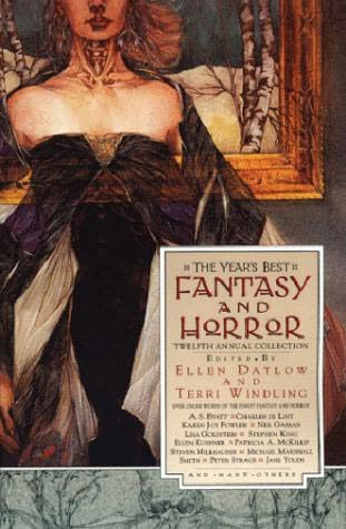 book cover of The Year\'s Best Fantasy and Horror Twelfth Annual Collection