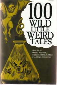 book cover of 100 Wild Little Weird Tales