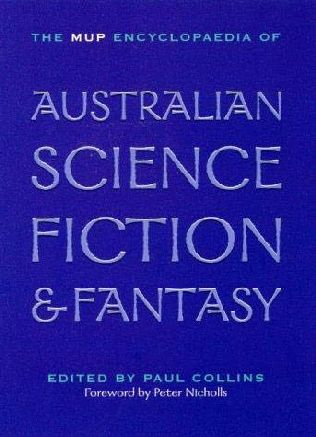 book cover of The MUP Encyclopaedia of Australian Science Fiction and Fantasy