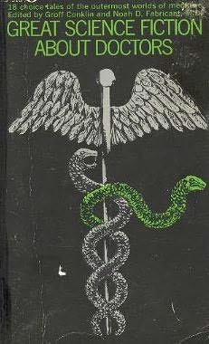 book cover of Great Science Fiction About Doctors