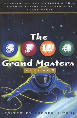 book cover of The SFWA Grand Masters, Volume 3
