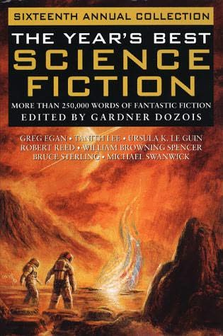 book cover of The Year\'s Best Science Fiction Sixteenth Annual Collection