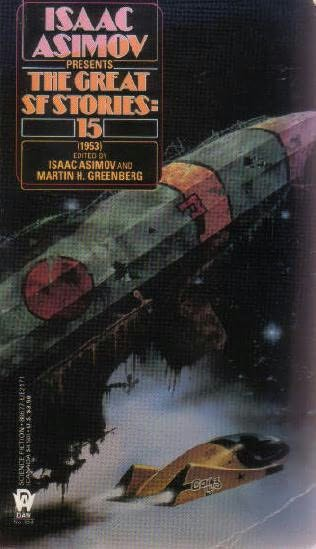 book cover of The Great SF Stories 15