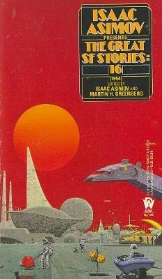 book cover of The Great SF Stories 16