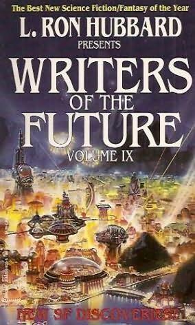 book cover of L Ron Hubbard Presents Writers of the Future Volume IX