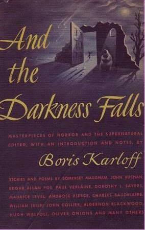 Resultado de imagem para And the Darkness Falls de Boris Karloff