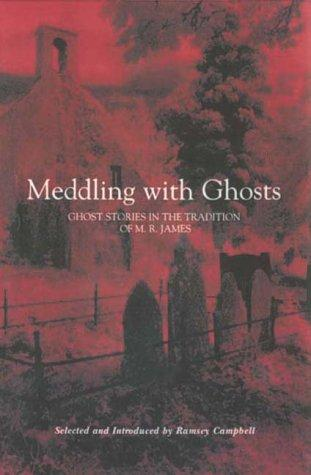 book cover of Meddling with Ghosts