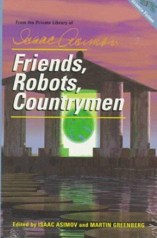 book cover of Friends, Robots, Countrymen