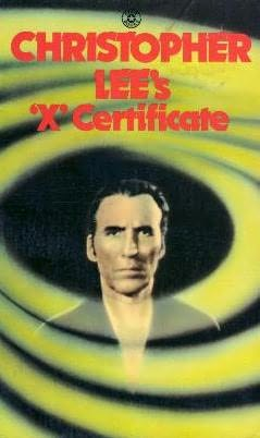 book cover of Christopher Lee\'s \'X\' Certificate
