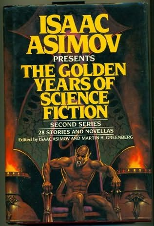 book cover of The Golden Years of Science Fiction Second Series
