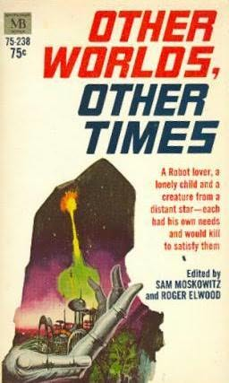book cover of Other Worlds, Other Times