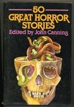 book cover of Fifty Great Horror Stories