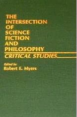 book cover of The Intersection of Science Fiction and Philosophy