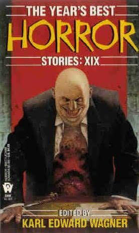 book cover of The Year\'s Best Horror Stories XIX