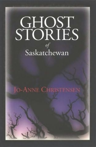 book cover of Ghost Stories of Saskatchewan
