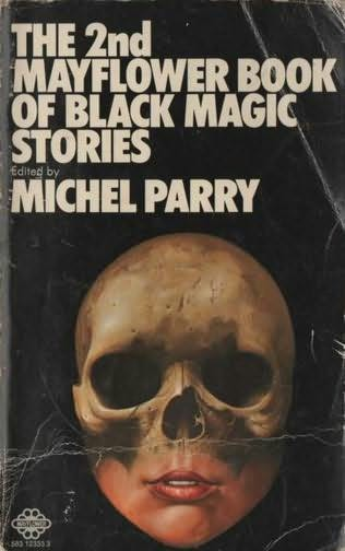 book cover of The 2nd Mayflower Book of Black Magic Stories