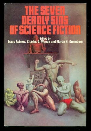 book cover of The Seven Deadly Sins of Science Fiction