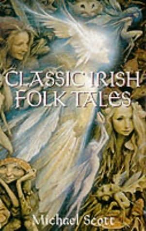 book cover of Classic Irish Folktales
