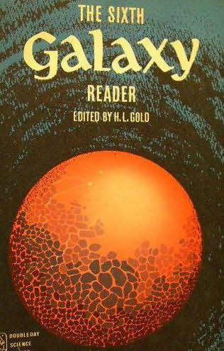 book cover of The Sixth Galaxy Reader