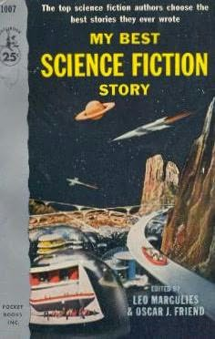 book cover of My Best Science Fiction Story