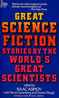 book cover of Great Science Fiction Stories by the World\'s Great Scientists
