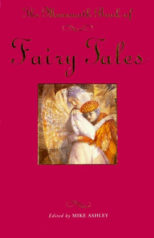 book cover of The Mammoth Book of Fairy Tales